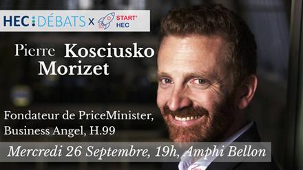 Conférence HEC Débats - Pierre Kosciusko Morizet x Start'HEC - Septembre 2018 - HEC Paris
