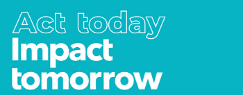 act-today-impact-tomorrow