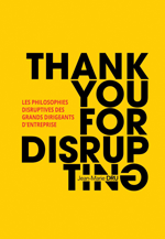 "Couverture du livre ""Thank you for disrupting"""