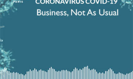 """Coronavirus: """"Business not as usual"""" Podcasts Serie"""