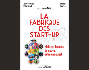 La fabrique des start-up - Thomas Paris