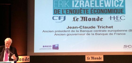 Jean-Claude Trichet - Prix Erik Izraelewicz de l'enquête économique 2016 - HEC Paris 2016