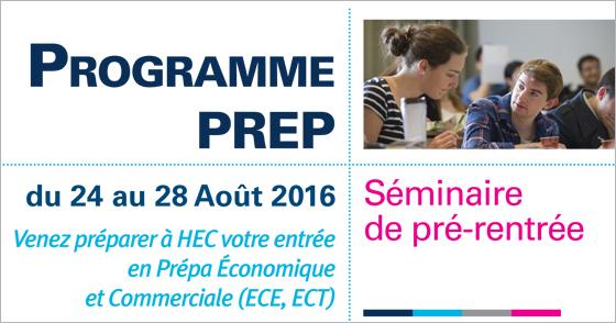 Le séminaire d'été du programme PREP s'ouvre aux élèves entrant en ECT ou ECE - HEC Paris 2016