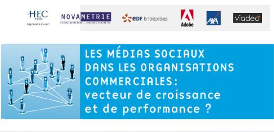 Les médias sociaux dans les organisations commerciales – HEC Paris - NOVAMETRIE - EDF Entreprises - ADOBE - AXA - VIADEO