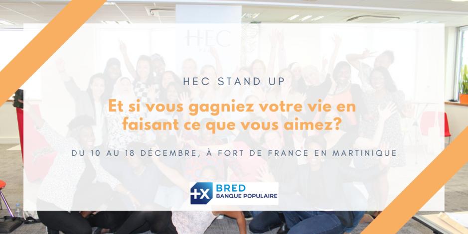 HEC Stand Up en Martinique