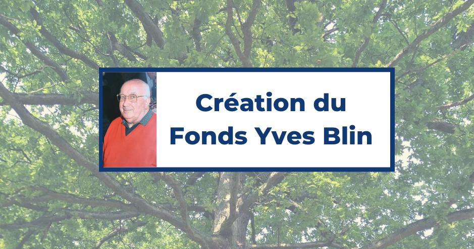Création Fonds Yves Blin